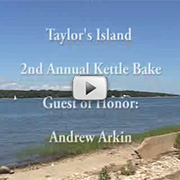Channel 22 coverage of the Kettle Clambake celebrating Andrew Arkin on Taylor's Island